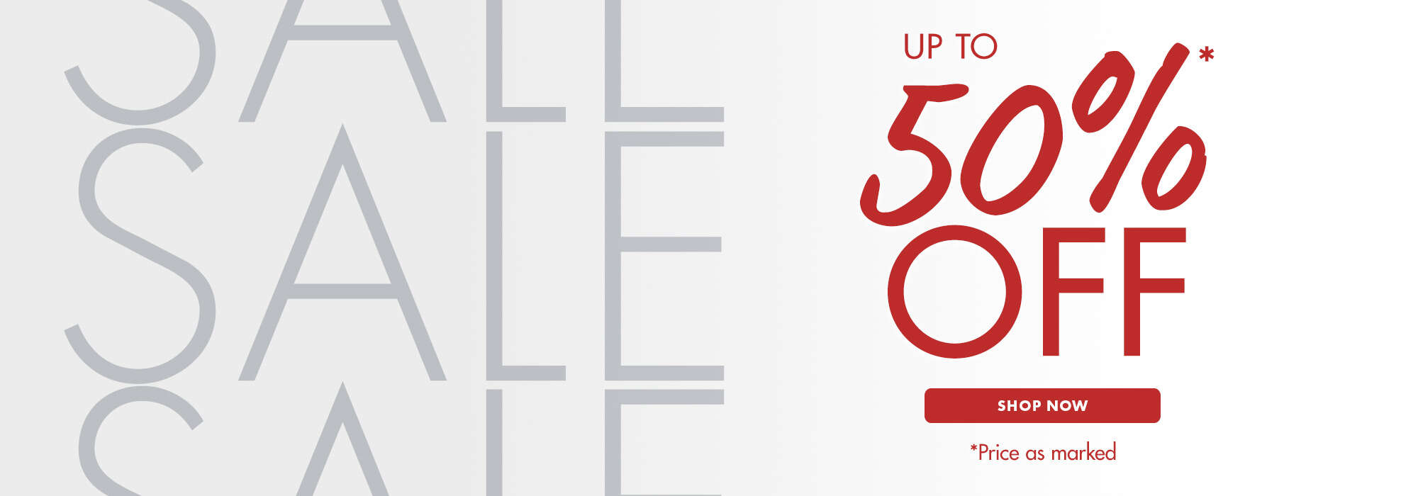 up to 50% — shop now