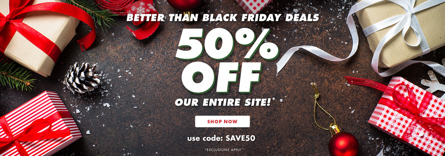 50% Off Our Entire Site!